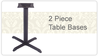 2 Piece Table Bases